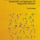 Schwache Bindungen mit starker Wirkung: Koformation und Aggregation von halogenierten Alkoholen-0
