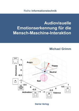 Audiovisuelle Emotionserkennung für die Mensch-Maschine-Interaktion-0