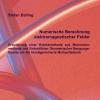 Numerische Berechnung elektromagnetischer Felder - Erweiterung einer Hybridmethode aus Momentenmethode und Einheitlicher Geometrischer Beugungstheorie um die Verallgemeinerte Multipoltechnik-0