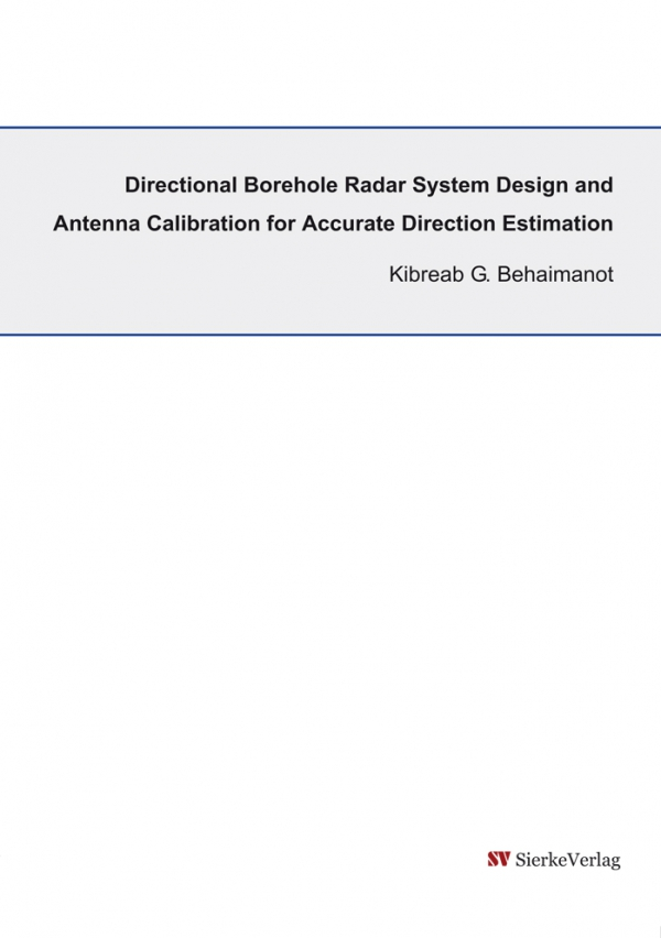 Directional Borehole Radar System Design and Antenna Calibration for Accurate Direction Estimation-0