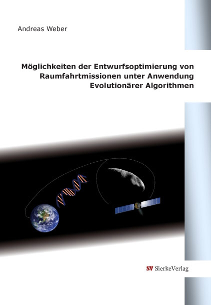 Möglichkeiten der Entwurfsoptimierung von Raumfahrtmissionen unter Anwendung Evolutionärer Algorithmen-0
