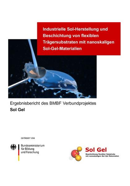 Industrielle Sol-Herstellung und Beschichtung von flexiblen Trägersubstraten mit nanoskaligen Sol-Gel-Materialien-0