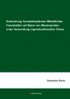 Entwicklung formaldehydarmer Mitteldichter Faserplatten auf Basis von Weizenprotein unter Verwendung organofunktioneller Silane-0