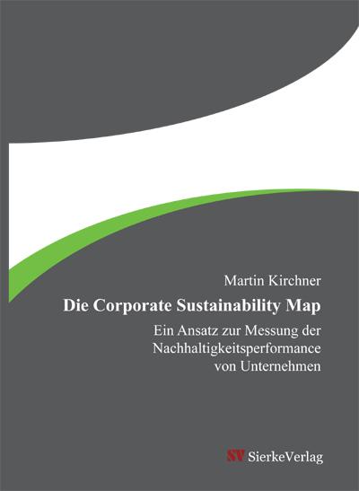 Die Corporate Sustainability Map - Ein Ansatz zur Messung der Nachhaltigkeitsperformance von Unternehmen-0