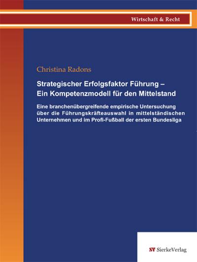 Strategischer Erfolgsfaktor Führung – Ein Kompetenzmodell für den Mittelstand-0
