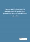Synthese und Evaluierung von Oligonucleotiden mit kovalent gebundenen Minor Groove Bindern-0