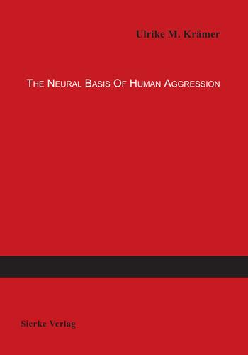 The Neural Basis of Human Aggression-0