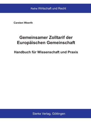 Gemeinsamer Zolltarif der Europäischen Gemeinschaft - Handbuch für Wissenschaft und Praxis-0