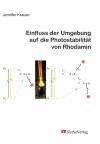 Einfluss der Umgebung auf die Photostabilität von Rhodamin-0