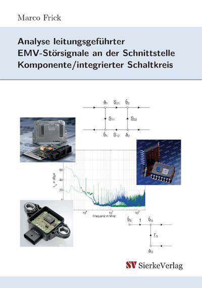 Analyse leitungsgeführter EMV-Störsignale an der Schnittstelle Komponente/integrierter Schaltkreis -0