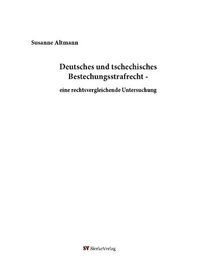 Deutsches und tschechisches Bestechungsstrafrecht - eine rechtsvergleichende Untersuchung-0