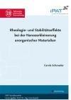 Rheologie- und Stabilitätseffekte bei der Nanozerkleinerung anorganischer Materialien-0